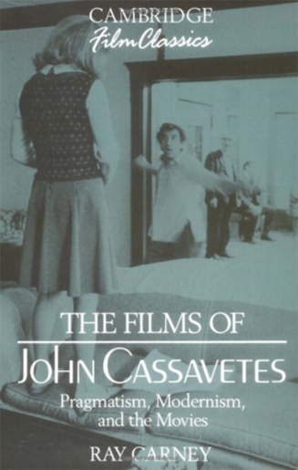 The Films of John Cassavetes